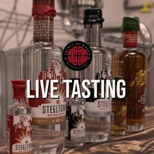 Spirit of Wales Distillery - DISTILLERY TASTING EVENT WITH LIVE FEED