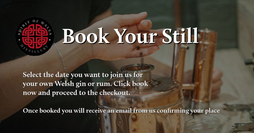 Spirit of Wales Distillery - Make Your Own Gin - Book your Still for the experience